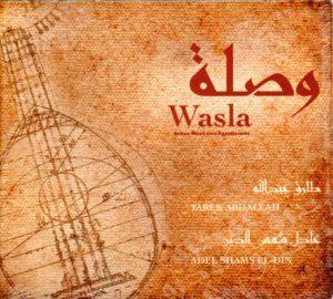 wasla, tarek aballah, adel shams el din, musique orientale